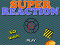 Super Reaction
