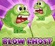 Blow Ghost